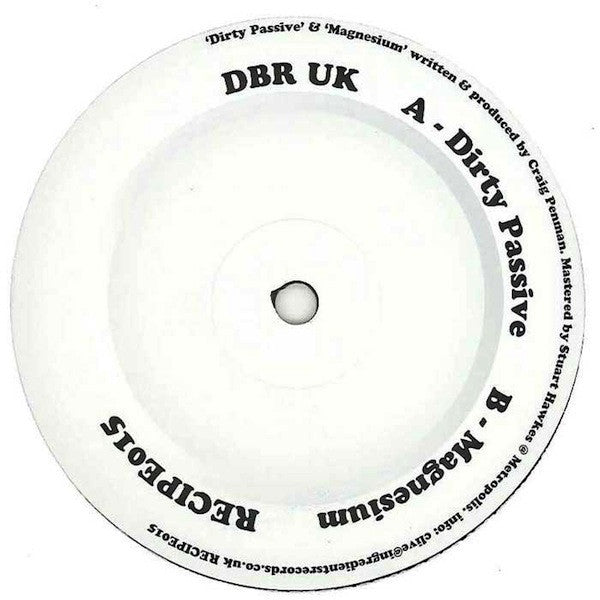 "DBR UK ‎– Dirty Passive / Magnesium 12"" Ingredients Records ‎– RECIPE015"