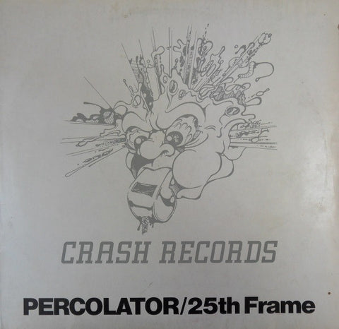 25th Frame ‎– Percolator - Crash Records ‎– CRASH 0118-1993