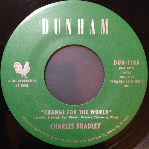 "Charles Bradley / Menahan Street Band ‎– Change For The World / Revelations 7"" Dunham ‎– DUN-118"