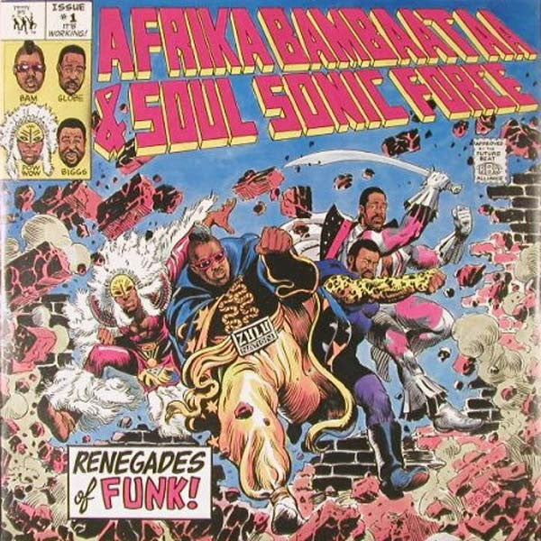 Afrika Bambaataa & Soulsonic Force - Renegades Of Funk - Tommy Boy TB 839