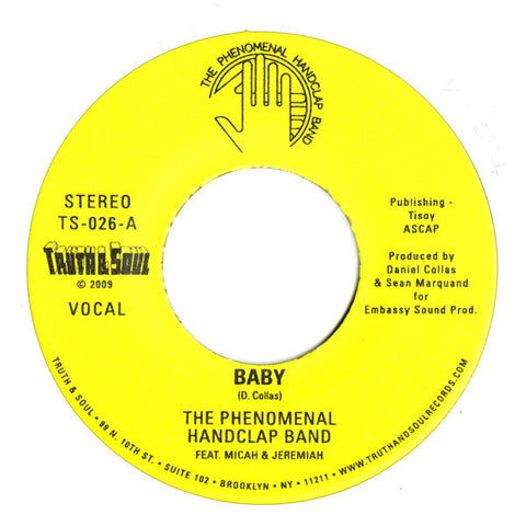"The Phenomenal Handclap Band ‎– Baby 7"" Truth & Soul ‎– TS-026"