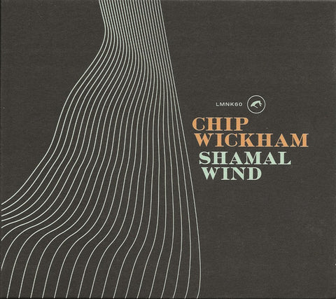 Chip Wickham - Shamal Wind (CD) Lovemonk ‎– LMNK60