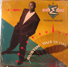 "Doug E. Fresh & The New Get Fresh Crew - Bustin' Out (On Funk) 12"" Bust It Records VNR 15822"