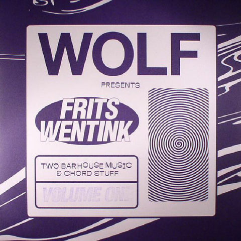 "Frits Wentink ‎– Two Bar House Music & Chord Stuff Volume One 12"" Wolf Music Recordings ‎– WOLF2BAR01"