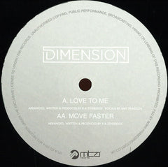 Dimension - Love To Me / Move Faster - More Than A lot Records MTA051