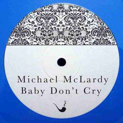 "Michael McLardy ‎– Baby Don't Cry 10"" Baker Street Recordings ‎– BSLTD001"