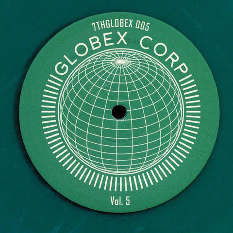 Various ‎– Globex Corp Volume 5 - 7th Storey Projects ‎– 7THGLOBEX 005