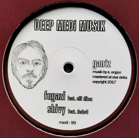 "Gantz - Dying On Acid EP 12"" Deep Medi Musik ‎– medi-99"