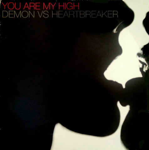 Demon vs Heartbreaker ‎– You Are My High - 20000st ‎– ST016, ST016R