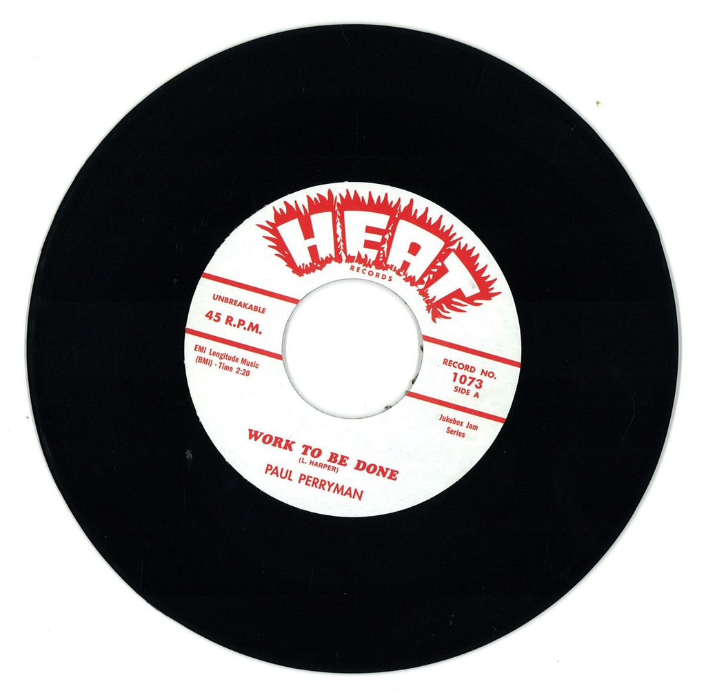 Paul Perryman / Little Bobby Roach And His Combo ‎– Work To Be Done / Mush - Heat Records ‎– 1073