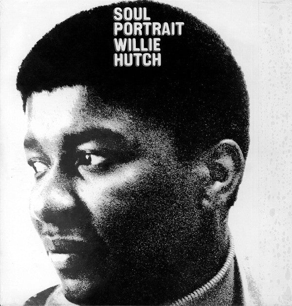Willie Hutch ‎– Soul Portrait - Be With Records ‎– BEWITH018LP