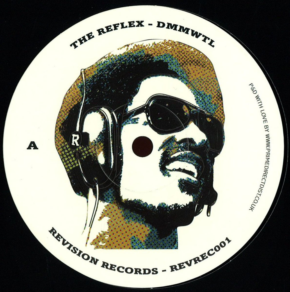 The Reflex ‎– DMMWTL / RPSSD - Revision Records - REVREC001