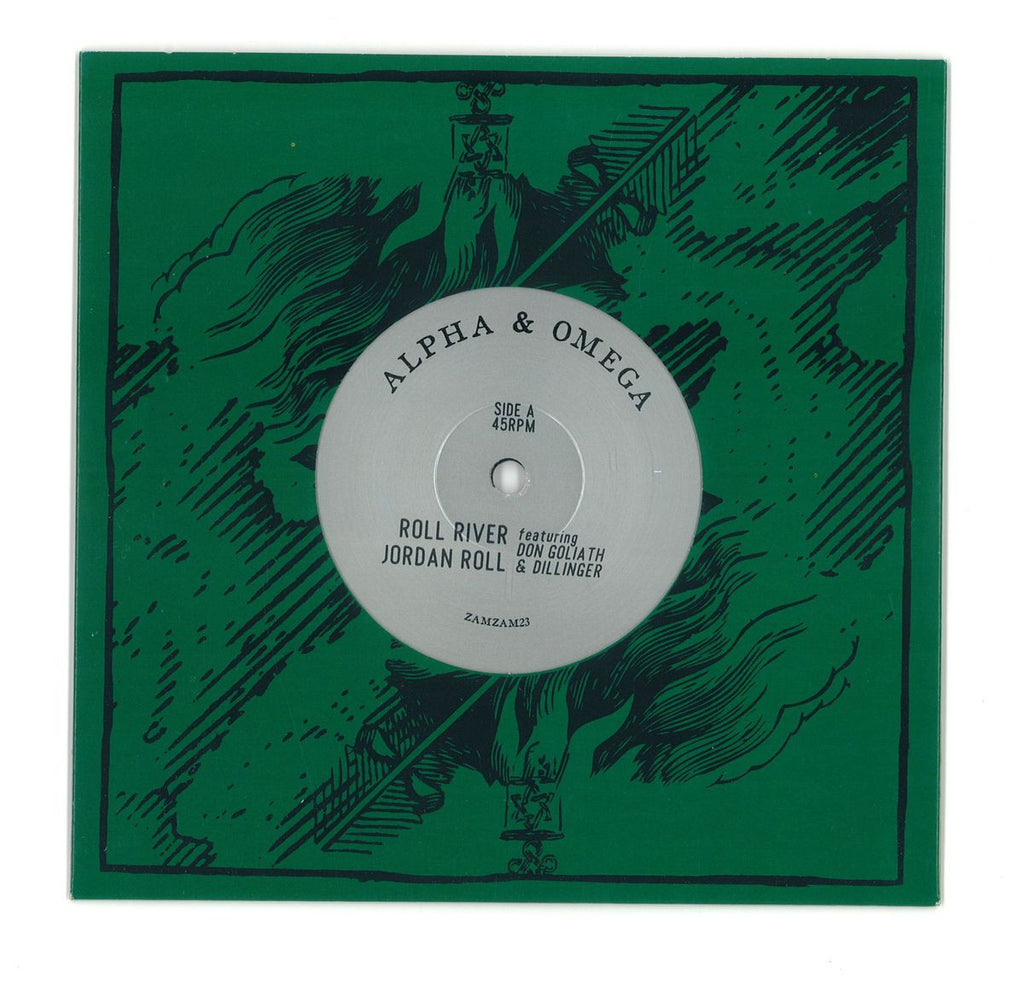 "Alpha & Omega - Roll River Jordan Roll 7"" ZamZam Sounds Zamzam 23"