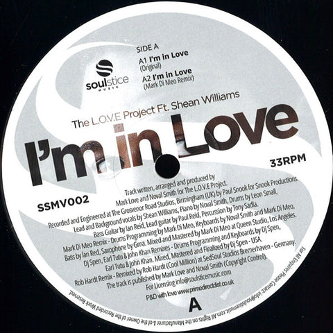 "The LOVE Project, Shean Williams ‎– I'm In Love 12"" Soulstice Music ‎– SSMV002"