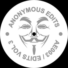 "Unknown Artist ‎– Edits Vol 3 12"" Anonymous Edits ‎– AE003"