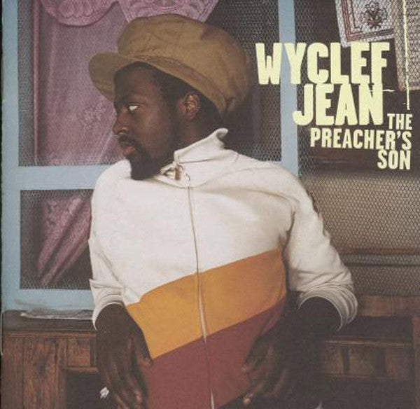 Wyclef Jean ‎– The Preacher's Son - J Records ‎– 82876 55425 1