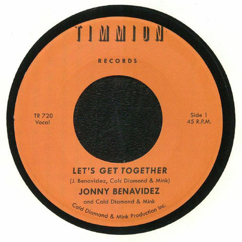 Jonny Benavidez and Cold Diamond & Mink ‎– Let's Get Together - Timmion Records ‎– TR 720