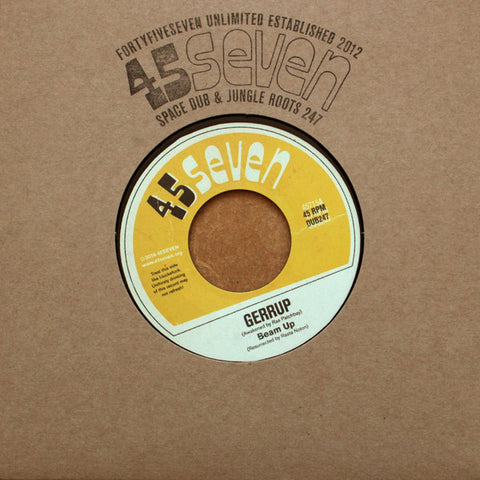 "Beam Up ‎– Gerrup / Vibin 7"" 45Seven ‎– 45715"
