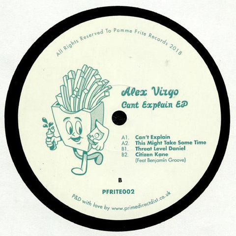 Alex Virgo ‎– Cant Explain EP - Pomme Frite ‎– PFRITE002