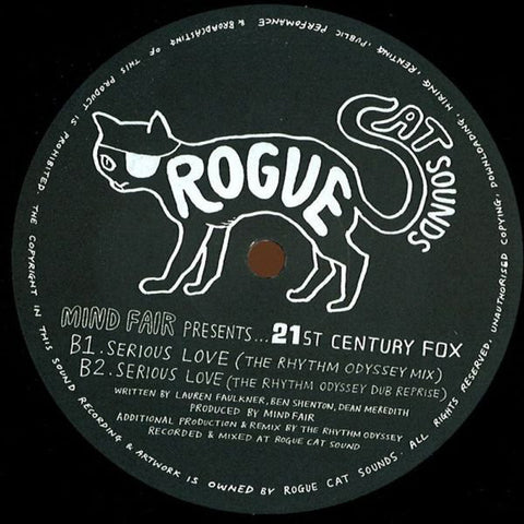 "Mind Fair presents 21st Century Fox ‎– Serious Love 12"" Rogue Cat Sounds ‎– rogue002"