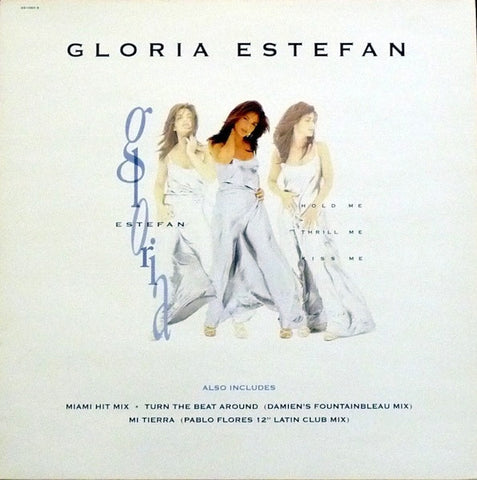 "Gloria Estefan - Hold Me, Thrill Me, Kiss Me 12"" Epic 661080 6"