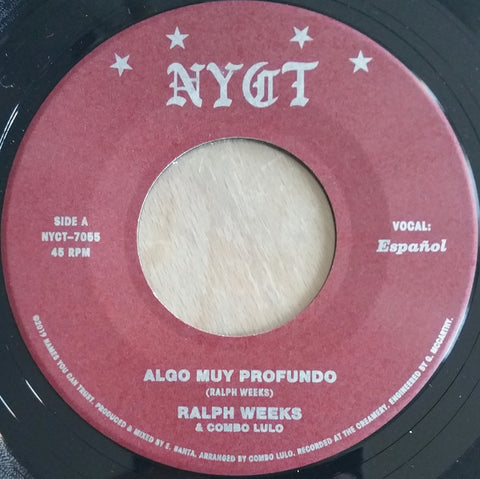 Ralph Weeks & Combo Lulo ‎– Algo Muy Profundo - Names You Can Trust ‎– NYCT-7055