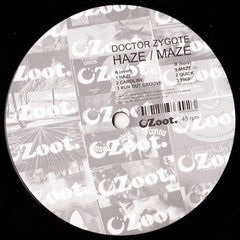 "Doctor Zygote - Haze / Maze 12"" Zoot Records ZEP003"
