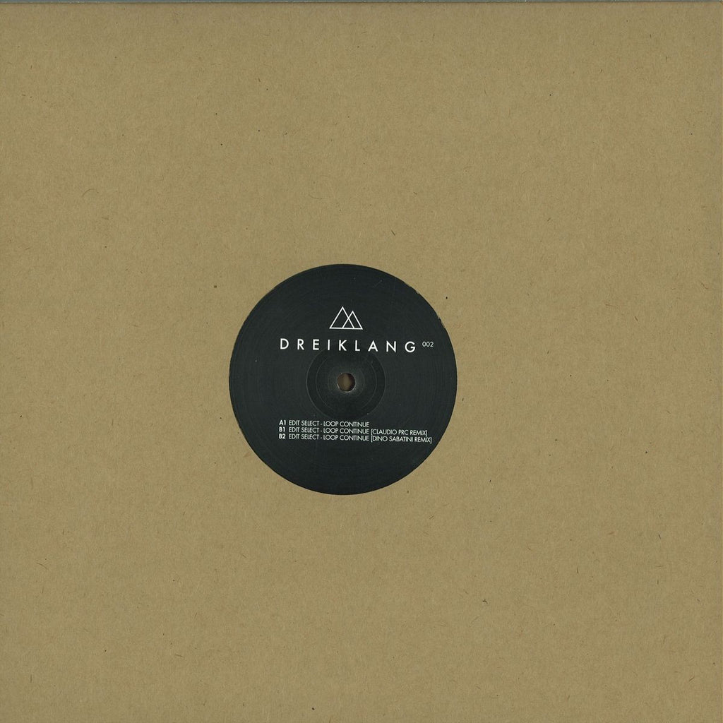"Edit Select ‎– Loop Continue 12"" Dreiklang ‎– DREIKLANG002"