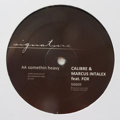 "Calibre & Marcus Intalex – Run Away / Somethin Heavy 12"" Signature Records ‎– SIG020"