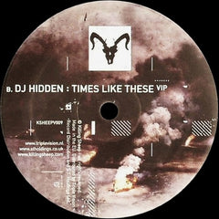 DJ Hidden - Empty Streets Revisited / Times Like These VIP - Killing Sheep Records KSHEEPV009