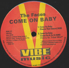 "The Faces - Everything I Got / Come On Baby 12"" Vibe Music VIB 004"
