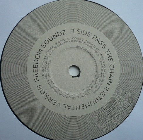 "Freedom Soundz - Pass The Chain 12"" Visions Inc Vision 013"