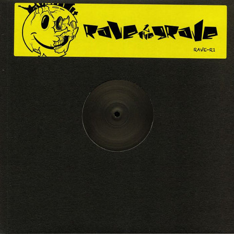 Rave 2 The Grave & Mice Electa ‎– Never Felt This Way / Cubic 22 - RAVE-R ‎– RAVE-R 1