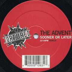 "The Advent - Sooner Or Later 12"" Tortured Records PAIN026"