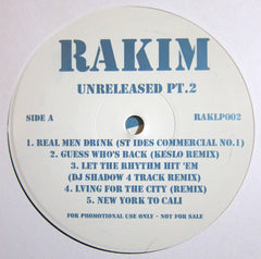 Rakim ‎– Unreleased Part 2 - PROMO ‎– RAKLP002
