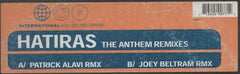 "Hatiras - The Anthem (Remixes) 12"" International House Records IHR 9077-1"