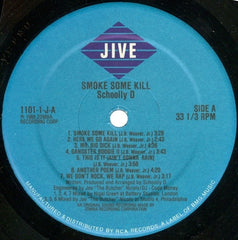 "Schoolly D - Smoke Some Kill 12"" Jive 1101-1-J"