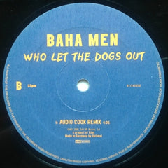 "Baha Men - Who Let The Dogs Out 12"" Edel Records 0115420 ERE"
