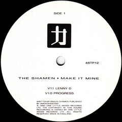 "The Shamen - Make It Mine 12"" One Little Indian 46TP12"