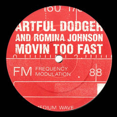 "Artful Dodger And Romina Johnson - Movin Too Fast 12"" LOX117T Locked On"