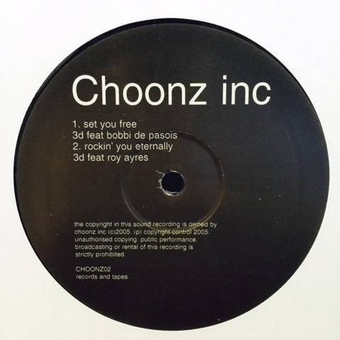 "3d - Set You Free 12"" CHOONZ02 Choonz Inc"
