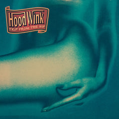 "Hoodwink - Trip From The Hip 12"" 12MUTE191 Mute"