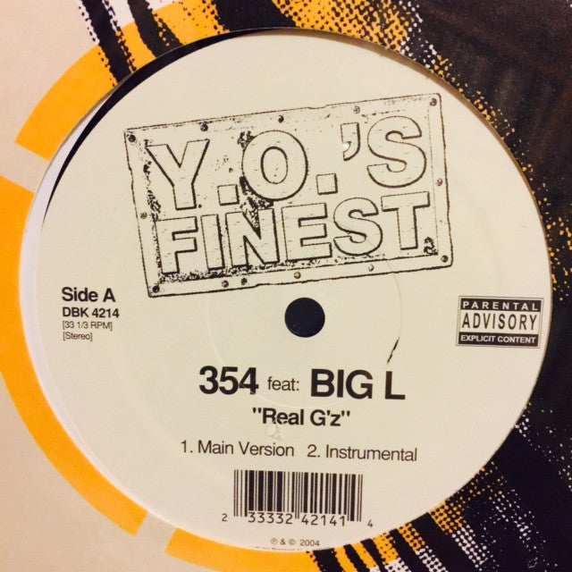 "354 - Real G'z / Think Big 12"" DBK4214 Y.O.'s Finest"