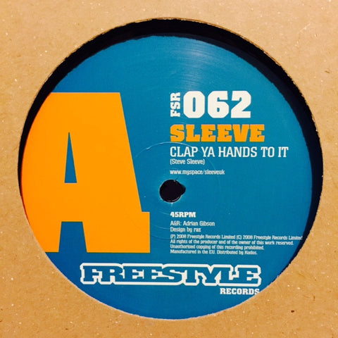"Sleeve - Clap Ya Hands To It 12"" FSR062 Freestyle Records"