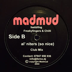 "Madmud, Chilli - Al' Niters (So Nice) 12"" MADMUD001 Madmud Music"