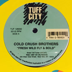 "Cold Crush Brothers / Super 3 - Fresh Wild Fly And Bold / Philosophy Rappin' Spree 12"" TUF128082 Tuff City"