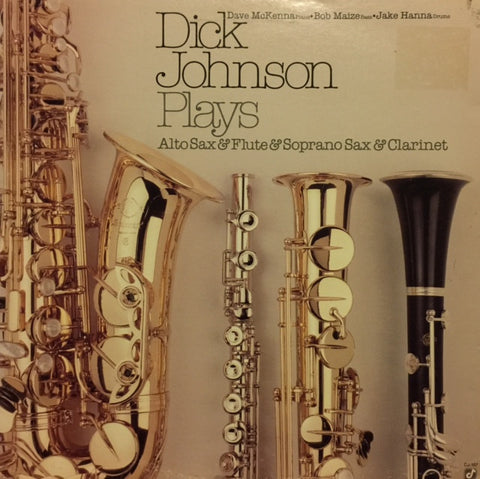 "Dick Johnson - Plays Alto Sax & Flute & Soprano Sax & Clarinet 12"" Concord Jazz CJ-107"