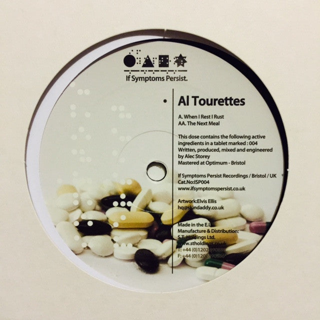 "Al Tourettes - When I Rest I Rust / The Next Meal 12"" ISP004 If Symptoms Persist"