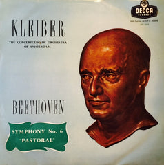 "Beethoven - Erich Kleiber, The Concertgebouw Orchestra Of Amsterdam - Symphony No 6 In F Major Opus 68 ('Pastoral') 12"" LXT5359 Decca"