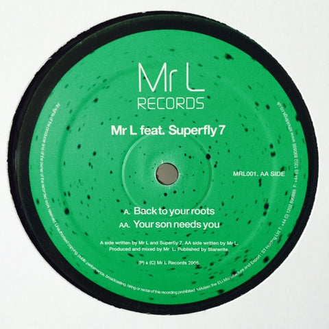 "Mr L feat Superfly 7 - Back To Your Roots 12"" MRL001 Mr L Records"